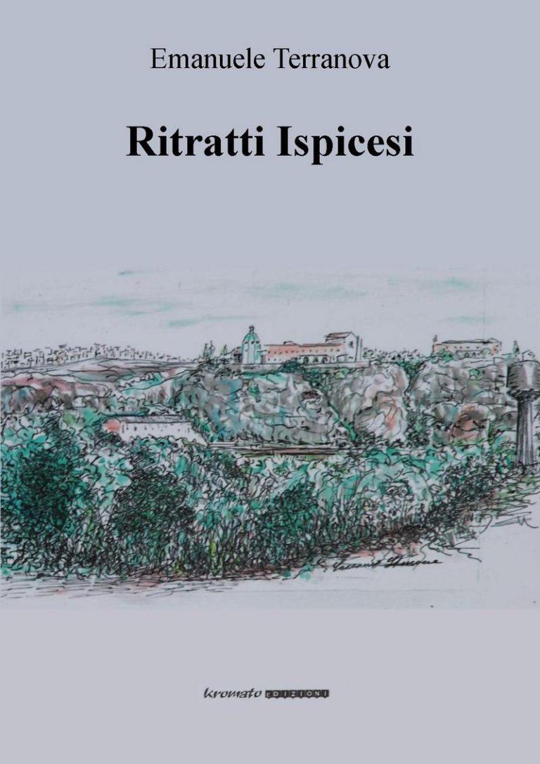 """""""Ritratti ispicesi"""" un libro di Emanuele Terranova"""