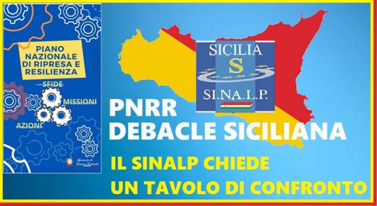 Debacle siciliana sui progetti del PNRR. Il SINALP chiede un tavolo di confronto con la politica