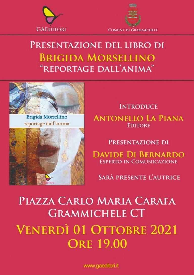 """Presentazione del Libro """"Reportage dall'anima"""" di  Brigida Morsellino"""